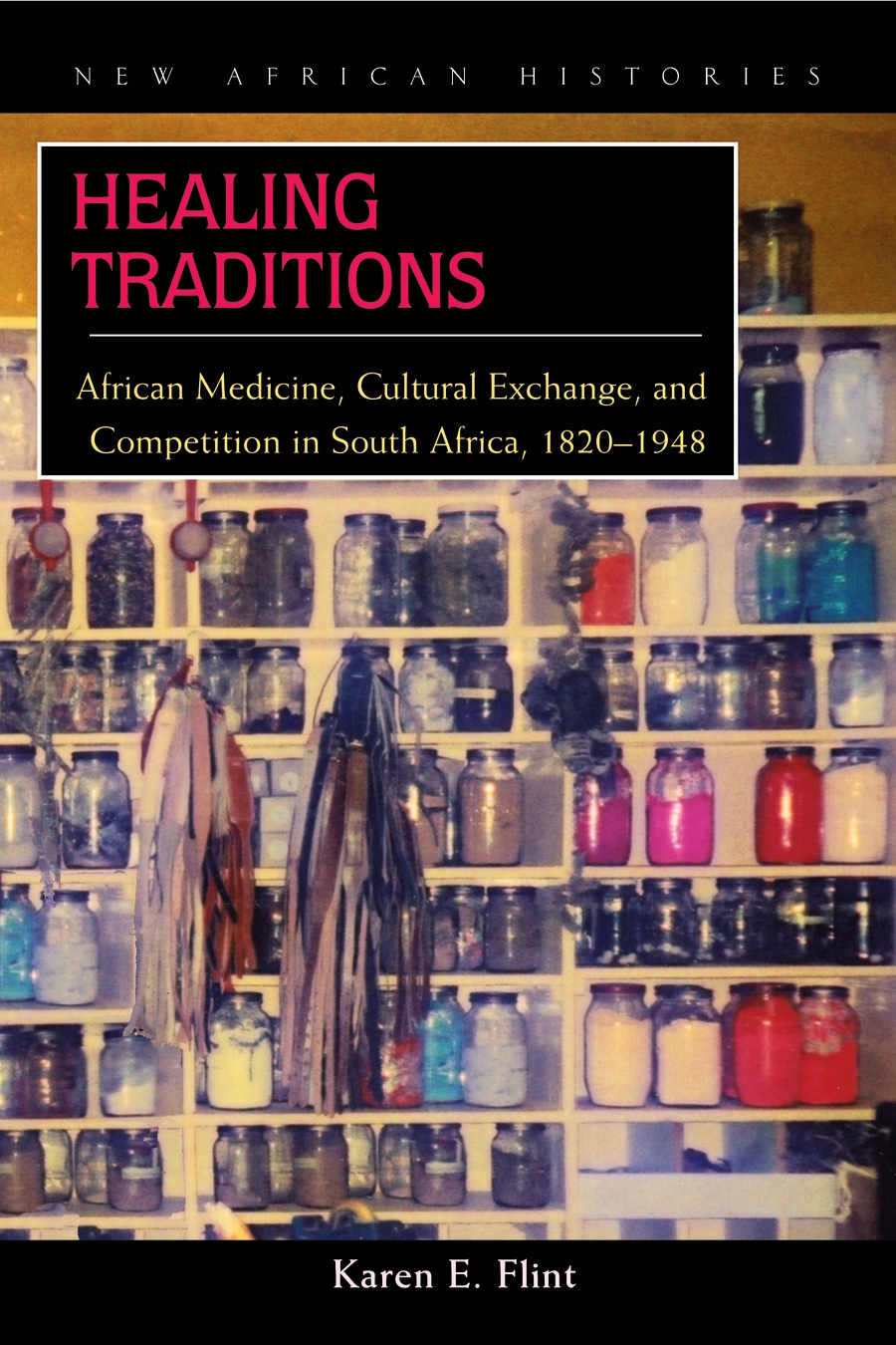 Healing Traditions: African Medicine, Cultural Exchange, and
