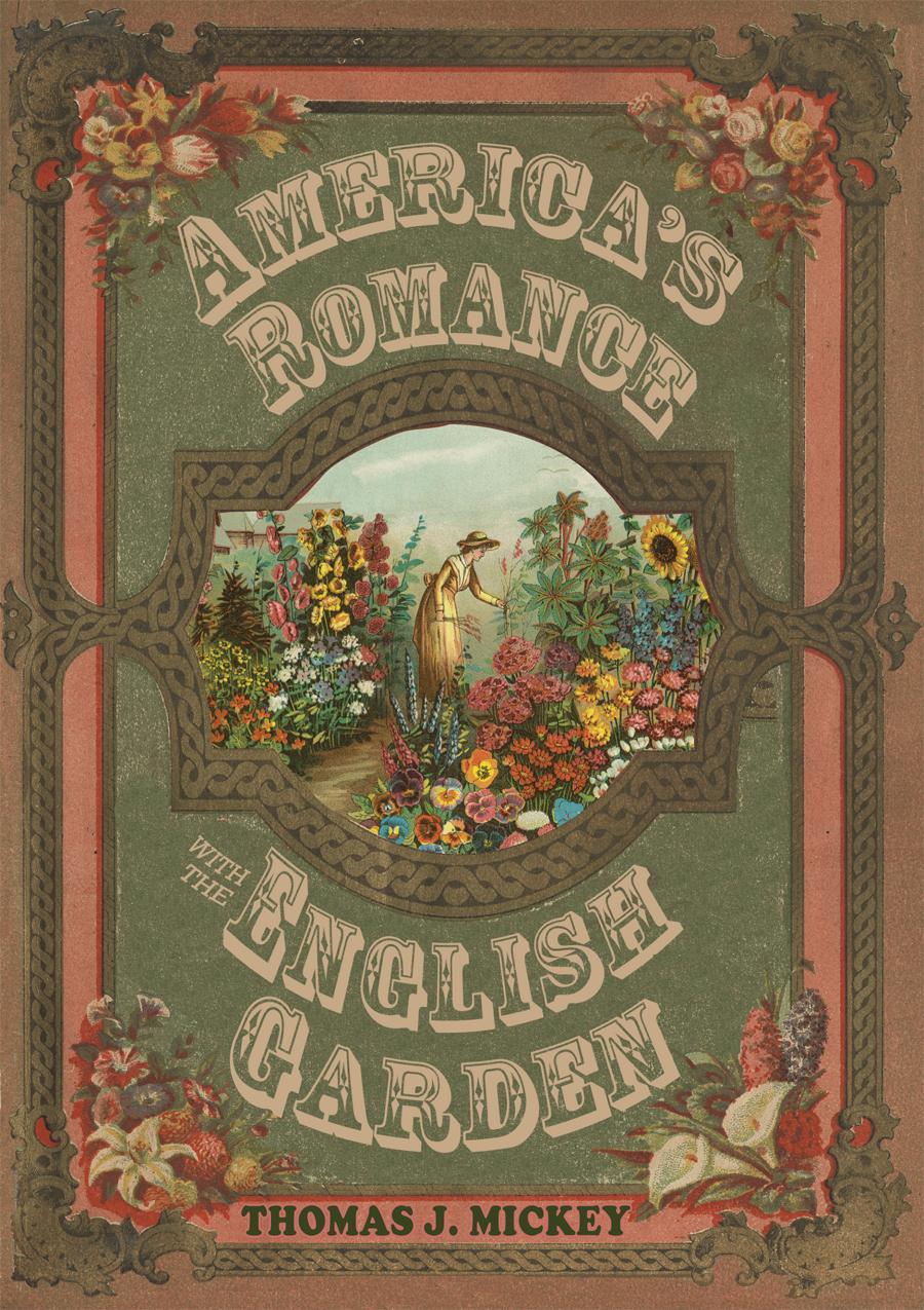 America\'s Romance with the English Garden · Ohio University Press ...