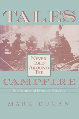 Cover of 'Tales Never Told Around the Campfire'