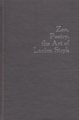 Cover of 'Zen, Poetry, the Art of Lucien Stryk'