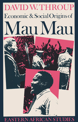 Cover of 'Economic & Social Origins of Mau Mau, 1945–1953'