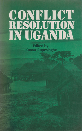 Cover of 'Conflict Resolution in Uganda'