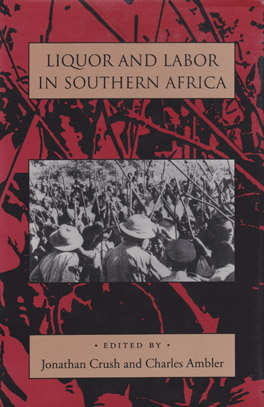 Cover of 'Liquor and Labor in Southern Africa'