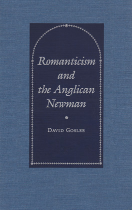 Cover of 'Romanticism and the Anglican Newman'