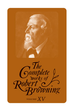 Cover of 'The  Complete Works of Robert Browning, Volume VI'
