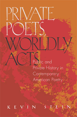 Cover of Private Poets, Worldly Acts