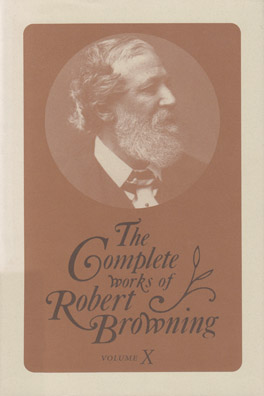 Cover of 'The  Complete Works of Robert Browning, Volume X'