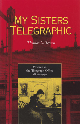 Cover of 'My Sisters Telegraphic'