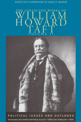Cover of 'Collected Works of William Howard Taft, Volume II'