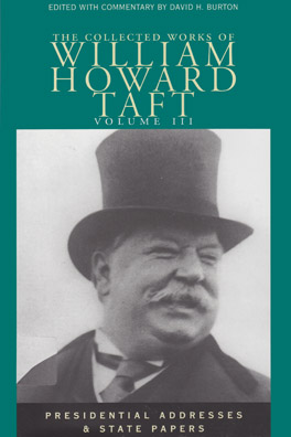 Cover of 'Collected Works of William Howard Taft, Volume III'