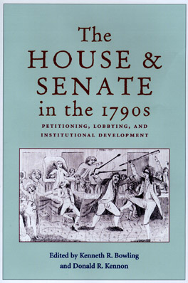 Cover of 'The House and Senate in the 1790s'
