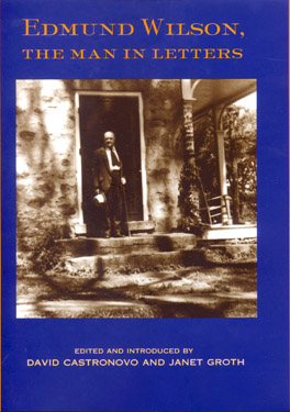 Cover of 'Edmund Wilson, the Man in Letters'