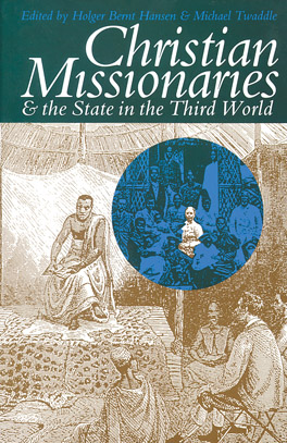 Cover of Christian Missionaries and the State in the Third World