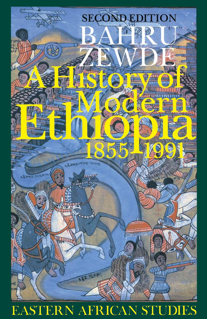 Cover of 'A History of Modern Ethiopia, 1855–1991'