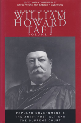 Cover of 'Collected Works of William Howard Taft, Volume V'