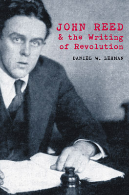Cover of 'John Reed and the Writing of Revolution'