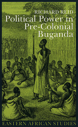 Cover of 'Political Power in Pre-Colonial Buganda'