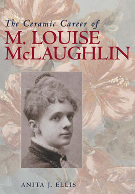 Cover of 'The Ceramic Career of M. Louise McLaughlin'