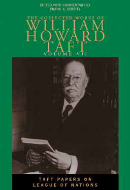 Cover of 'Collected Works of William Howard Taft, Volume VII'
