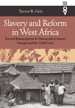 Cover of Slavery and Reform in West Africa