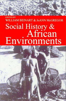 Cover of 'Social History and African Environments'