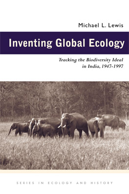 Cover of 'Inventing Global Ecology'