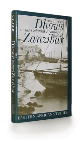 Cover of Dhows and the Colonial Economy of Zanzibar, 1860-1970
