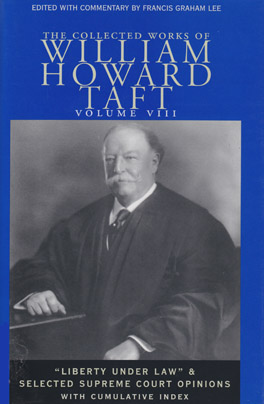 Cover of 'The Collected Works of William Howard Taft, Volume VIII'