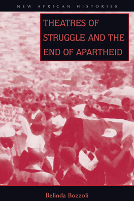 Cover of 'Theatres of Struggle and the End of Apartheid'