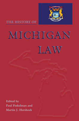 Cover of 'The History of Michigan Law'