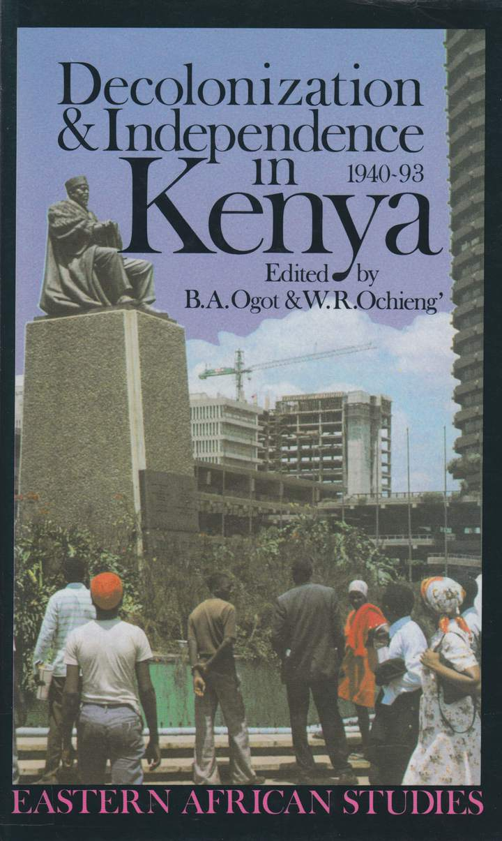 Cover of 'Decolonization and Independence in Kenya, 1940–1993'