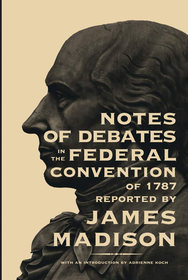 Cover of 'Notes of Debates in the Federal Convention of 1787'