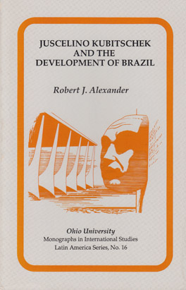 Cover of Juscelino Kubitschek and the Development of Brazil
