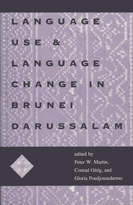 Cover of 'Language Use and Language Change in Brunei Darussalam'