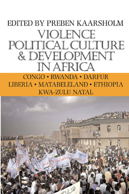 Cover of 'Violence, Political Culture & Development in Africa'