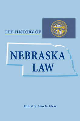 Cover of 'The  History of Nebraska Law'