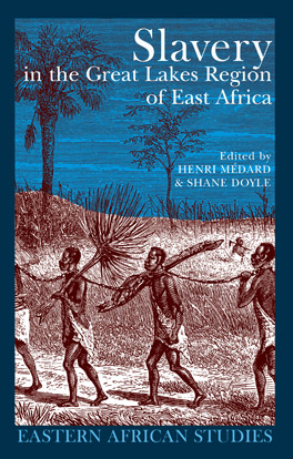 Cover of 'Slavery in the Great Lakes Region of East Africa'