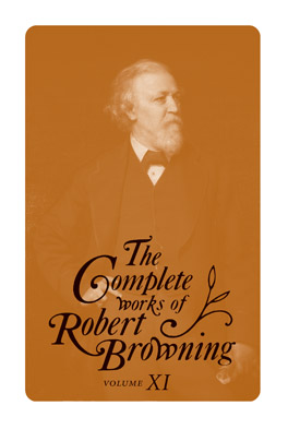 Cover of The Complete Works of Robert Browning, Volume XI