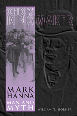 Cover of 'Ohio's Kingmaker'