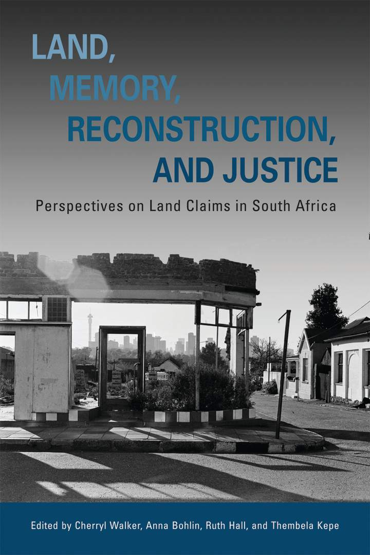 Cover of Land, Memory, Reconstruction, and Justice