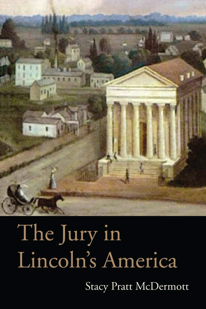 Cover of 'The Jury in Lincoln's America'