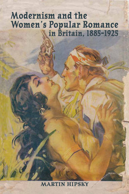 Cover of Modernism and the Women's Popular Romance in Britain, 1885–1925
