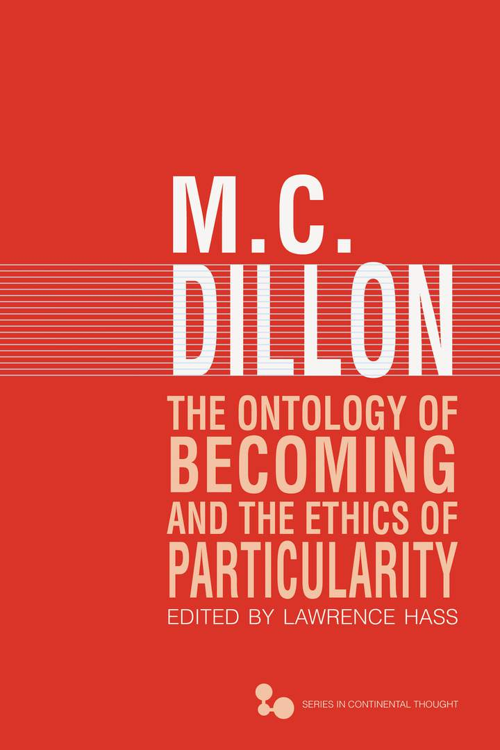 Cover of 'The Ontology of Becoming and the Ethics of Particularity'