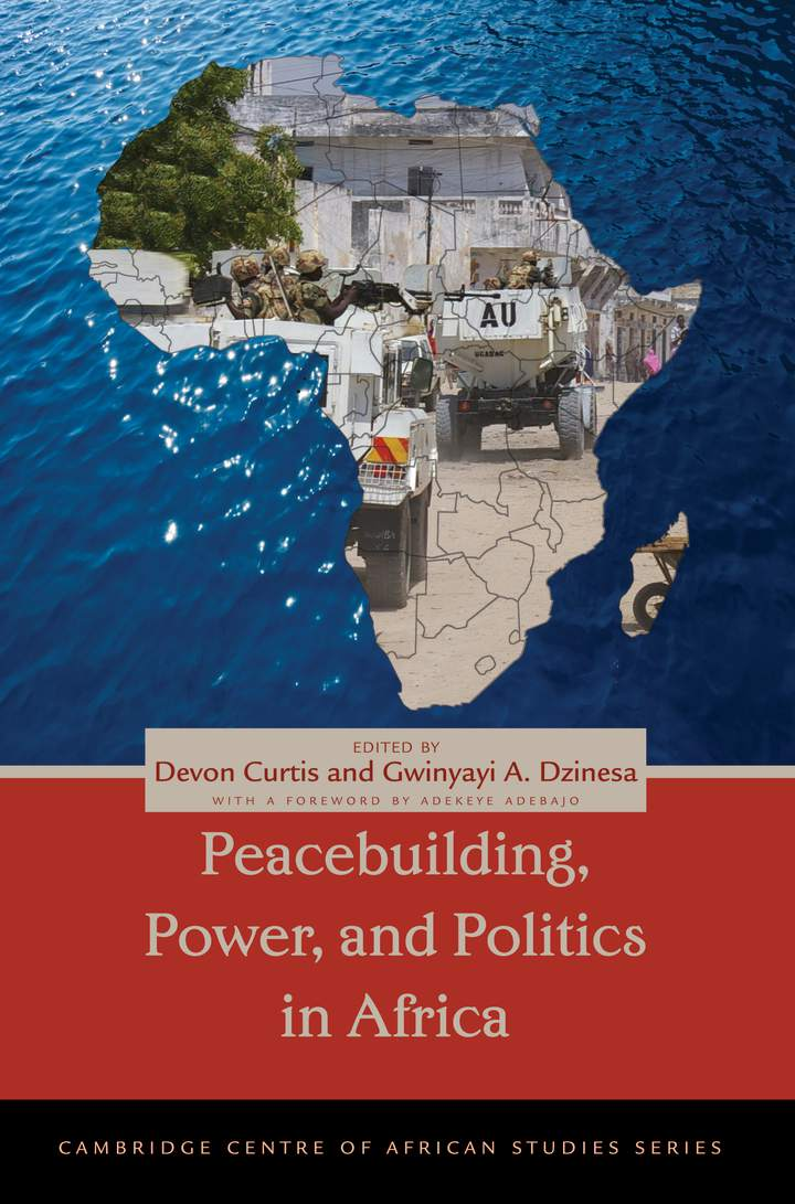 Cover of Peacebuilding, Power, and Politics in Africa