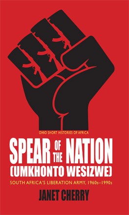 Cover of 'Spear of the Nation: Umkhonto weSizwe'