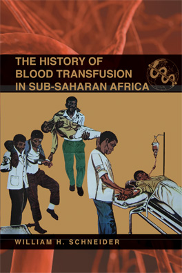 Cover of 'The History of Blood Transfusion in Sub-Saharan Africa'