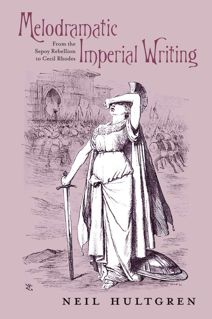 Cover of 'Melodramatic Imperial Writing'