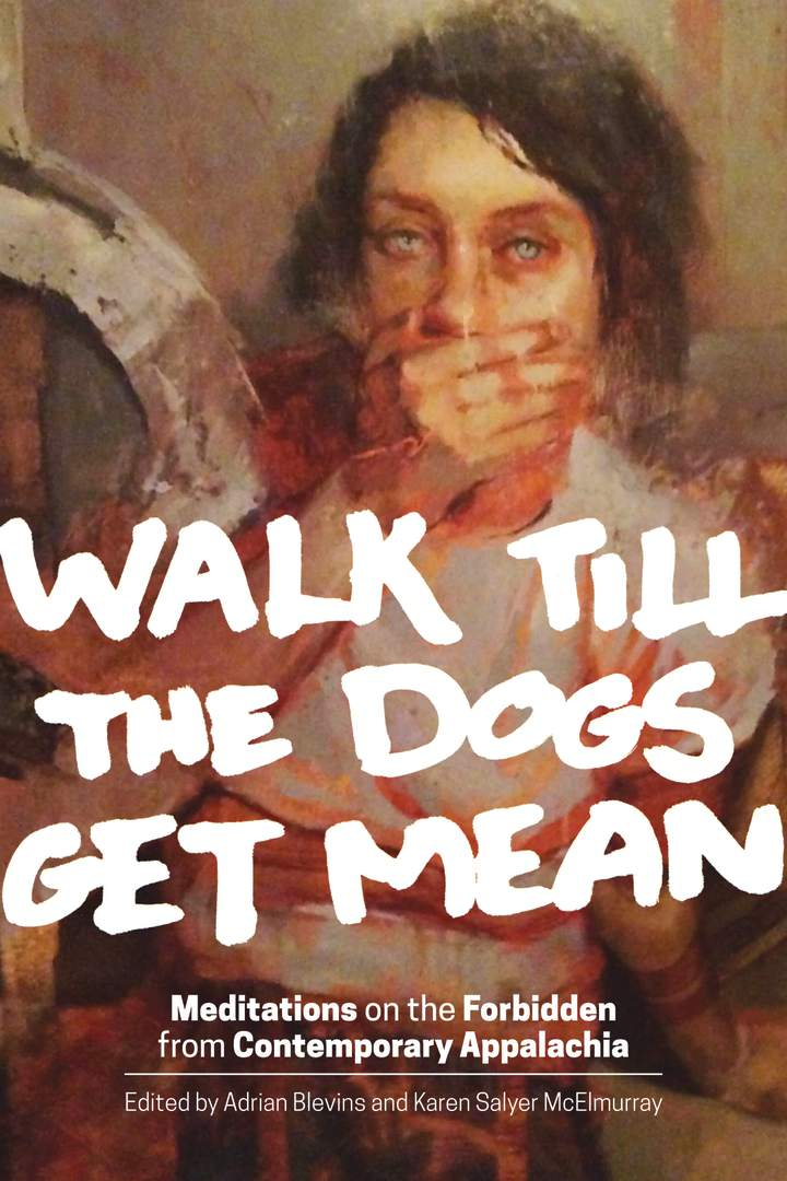 Cover of Walk Till the Dogs Get Mean