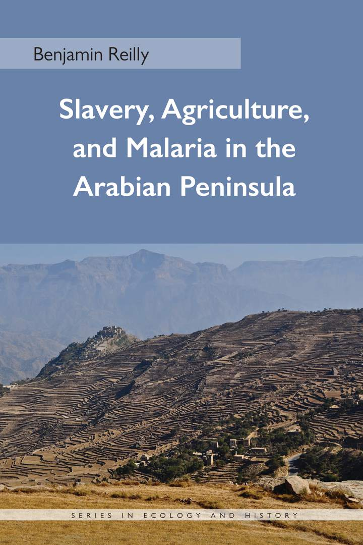 Cover of 'Slavery, Agriculture, and Malaria in the Arabian Peninsula'