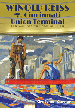 Cover of 'Winold Reiss and the Cincinnati Union Terminal'